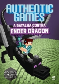 Authenticgames - A Batalha Contra Ender Dragon - Vol. III