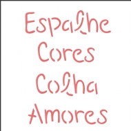 14x14 Simples - Frase Espalhe Cores - OPA2214