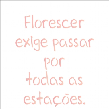 14x14 Simples - Frase Florescer - OPA2215
